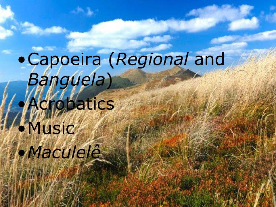 Capoeira (Regional and Banguela) Acrobatics Music Maculelê