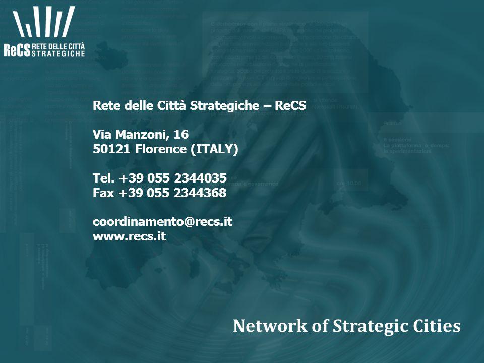 Rete delle Città Strategiche – ReCS Via Manzoni, 16 50121 Florence (ITALY) Tel.