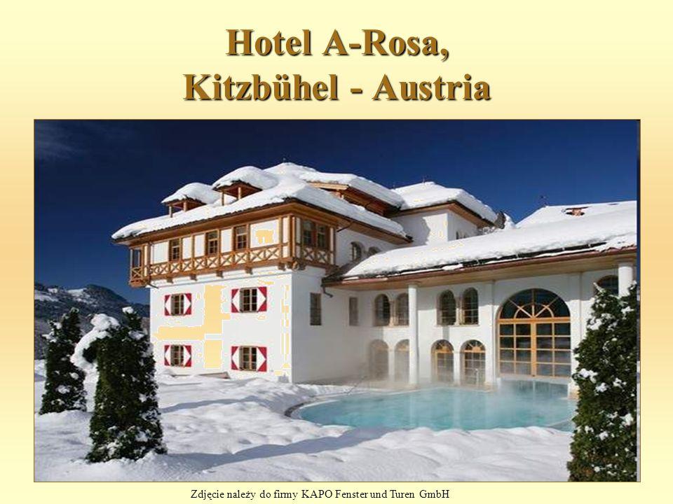 Hotel A-Rosa, Kitzbühel - Austria Zdjęcie należy do firmy KAPO Fenster und Turen GmbH