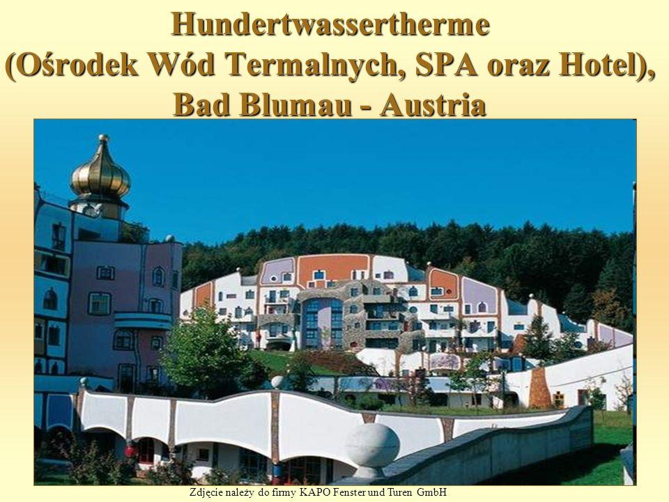 Hundertwassertherme (Ośrodek Wód Termalnych, SPA oraz Hotel), Bad Blumau - Austria Zdjęcie należy do firmy KAPO Fenster und Turen GmbH