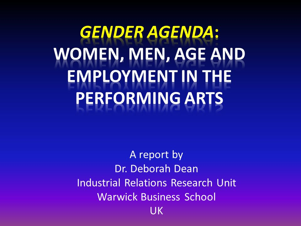 A report by Dr. Deborah Dean Industrial Relations Research Unit Warwick Business School UK
