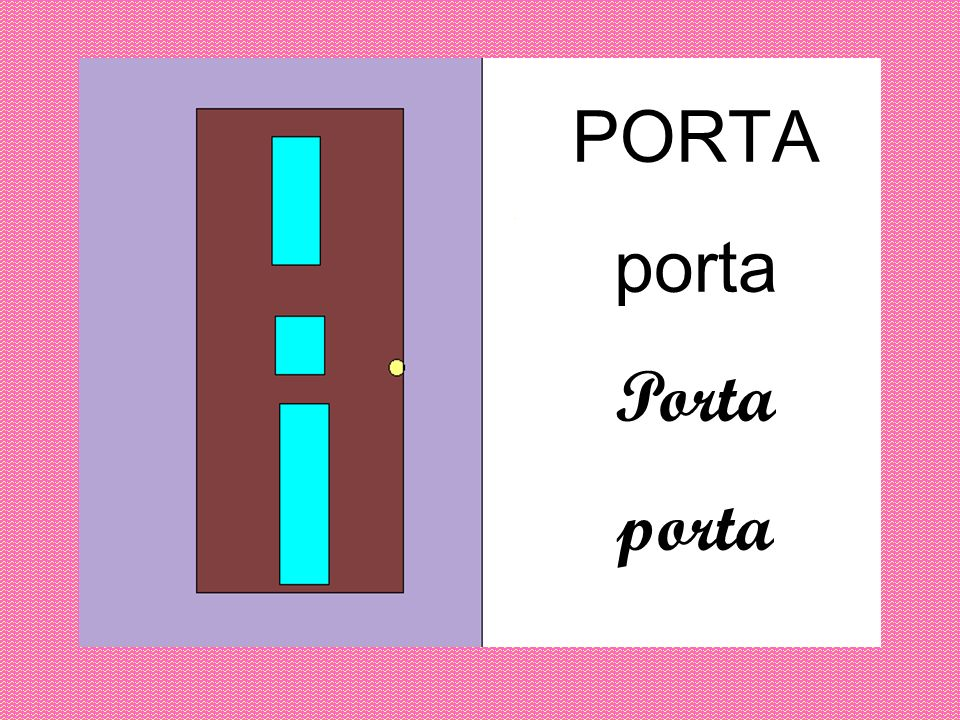 PORTA porta Porta porta