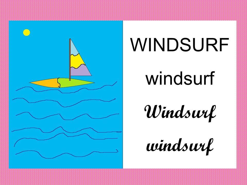 WINDSURF windsurf Windsurf windsurf