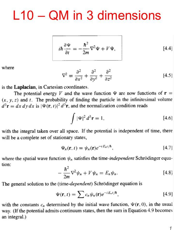 1 L10 – QM in 3 dimensions