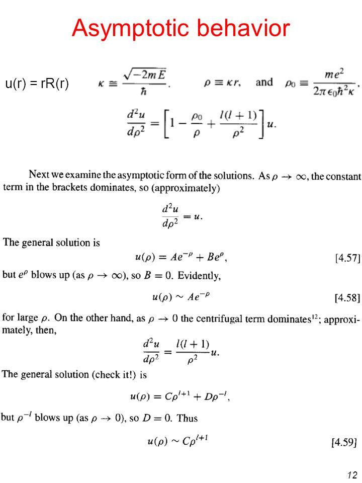 12 Asymptotic behavior u(r) = rR(r)