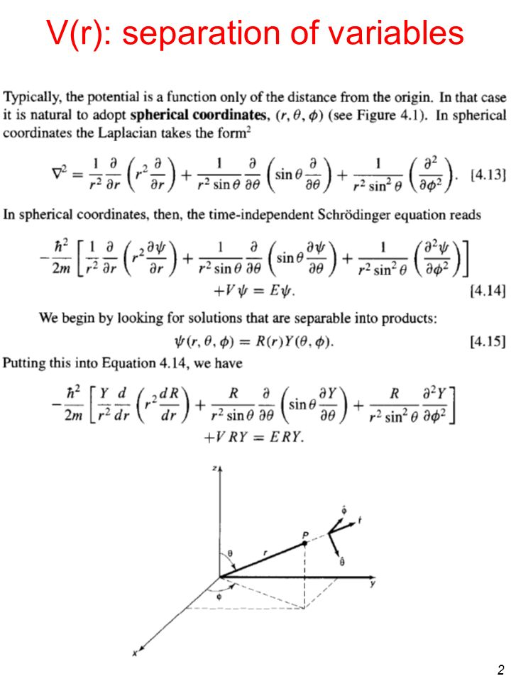2 V(r): separation of variables