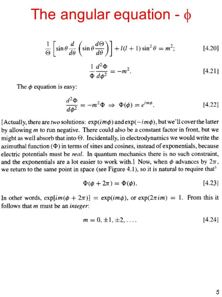 5 The angular equation -