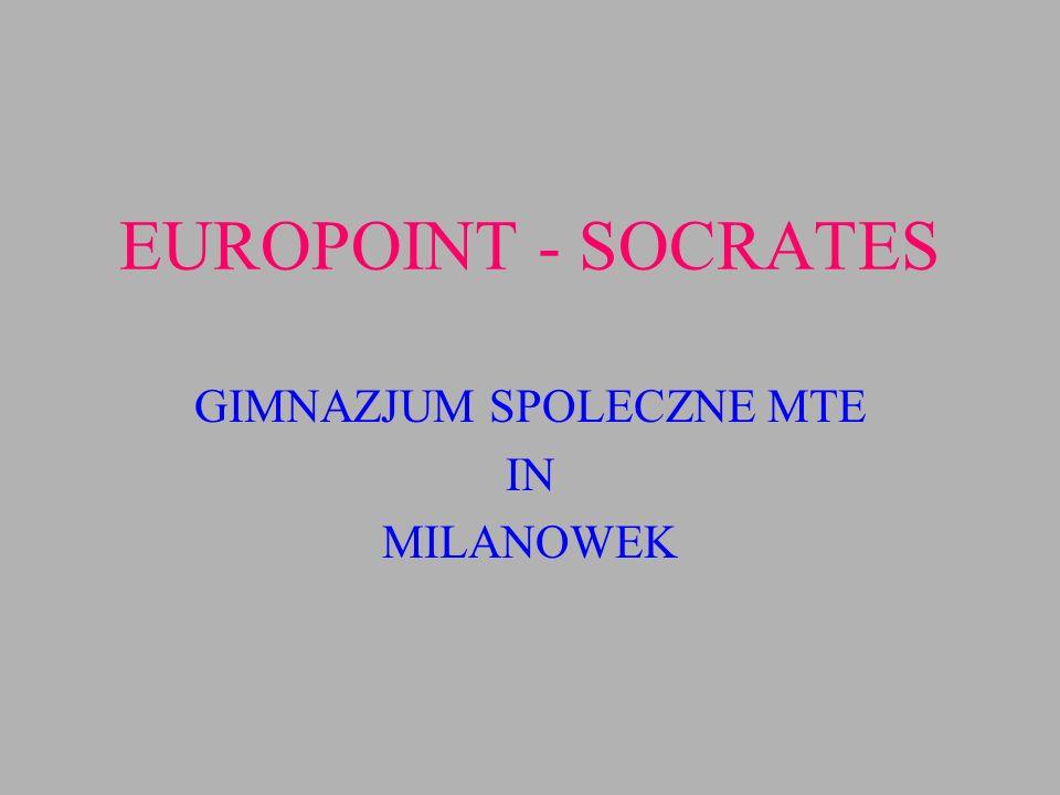 EUROPOINT - SOCRATES GIMNAZJUM SPOLECZNE MTE IN MILANOWEK
