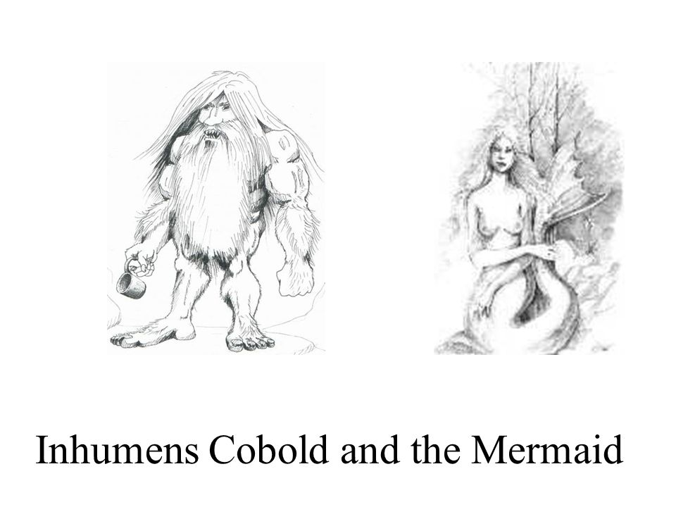 Inhumens Cobold and the Mermaid