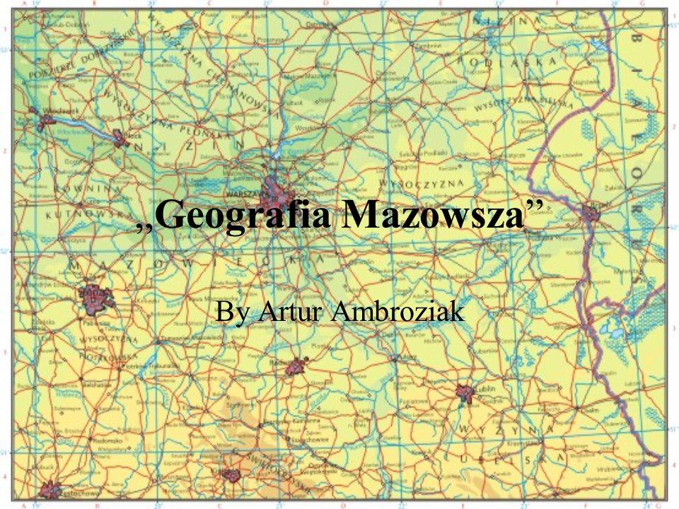 Geografia Mazowsza By Artur Ambroziak