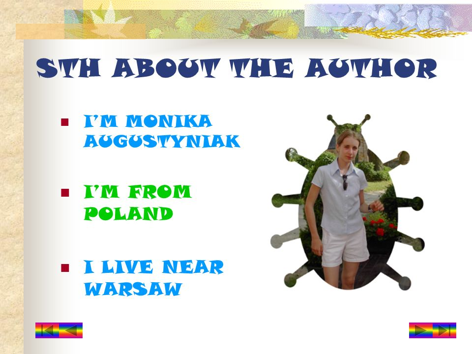 IM MONIKA AUGUSTYNIAK IM FROM POLAND I LIVE NEAR WARSAW STH ABOUT THE AUTHOR