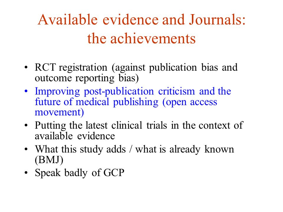 A great achievement to reduce publication and outcome reporting bias: RCT registration