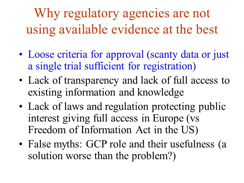 Available evidence and Journals: the achievements RCT registration (to reduce publication bias and outcome reporting bias) Improving post-publication criticism and the future of medical publishing (open access movement) Putting the latest clinical trials in the context of available evidence What this study adds / what is already known (BMJ) Speak badly of GCP