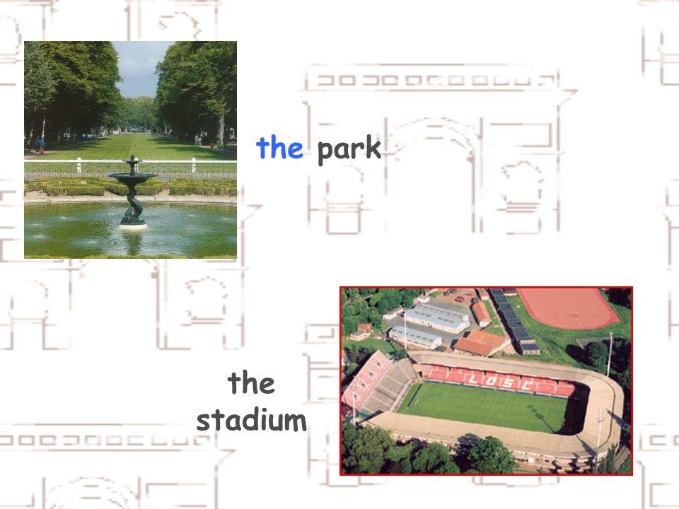 the park the stadium