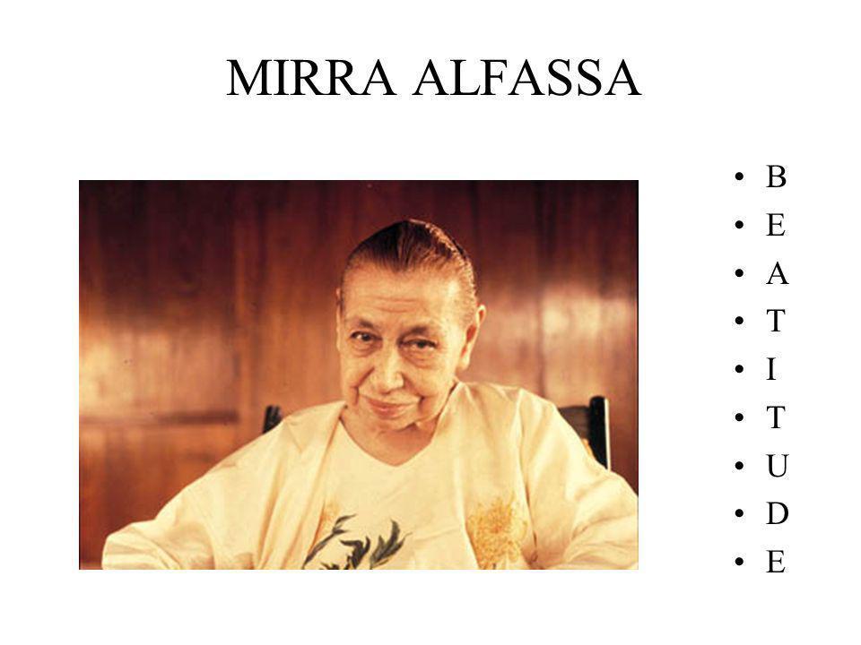 MIRRA ALFASSA B E A T I T U D E