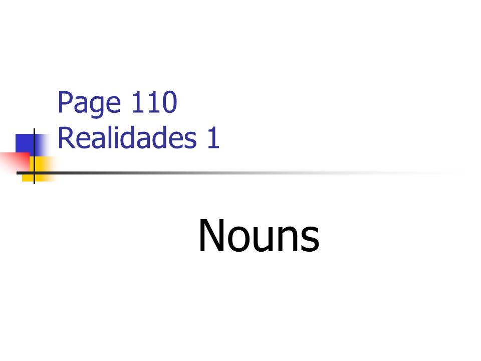 Page 110 Realidades 1 Nouns