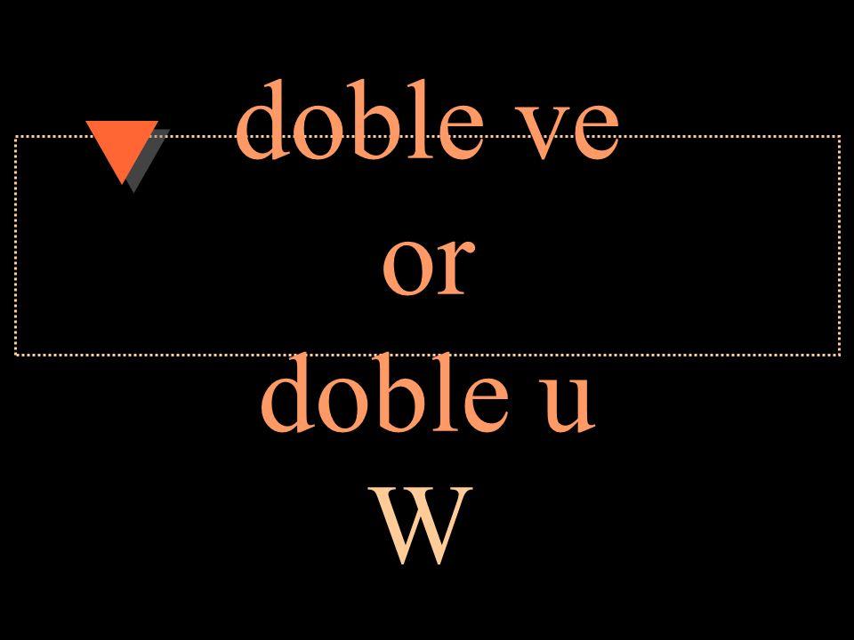 ve or uve V