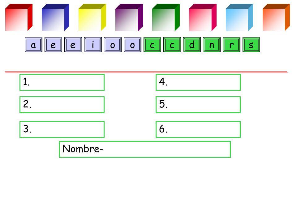1.4. 2.5. 3.6. Nombre- cceenadiroos