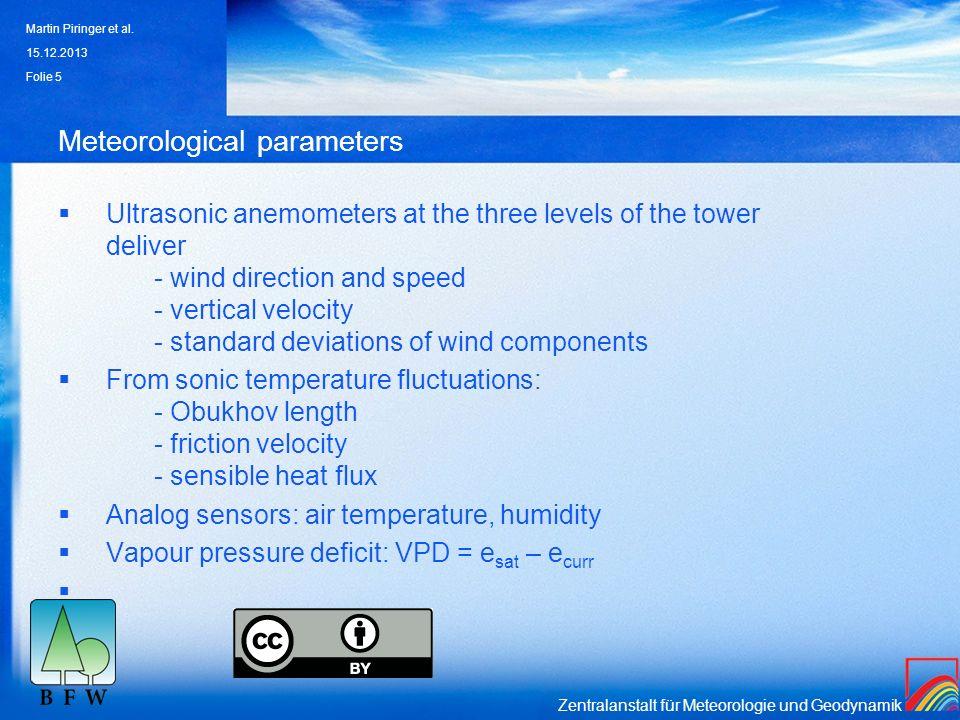 Zentralanstalt für Meteorologie und Geodynamik Meteorological parameters Ultrasonic anemometers at the three levels of the tower deliver - wind direct