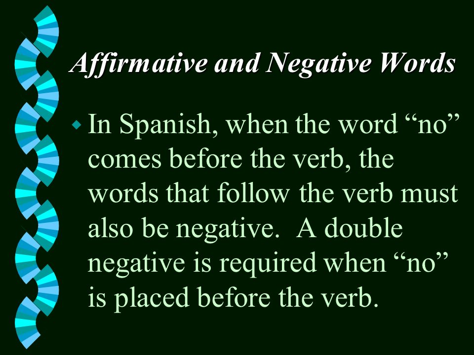 Affirmative and Negative Words w Make alguno and ninguno match with the following noun: maestra alguna maestra ninguna maestra
