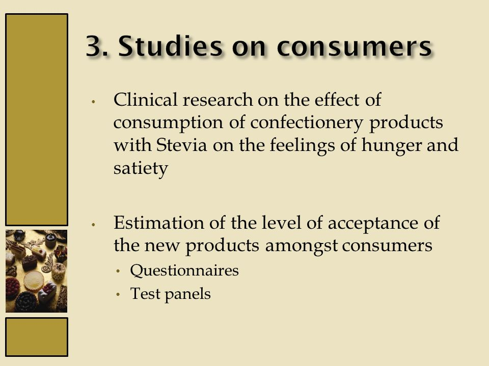 Clinical research on the effect of consumption of confectionery products with Stevia on the feelings of hunger and satiety Estimation of the level of