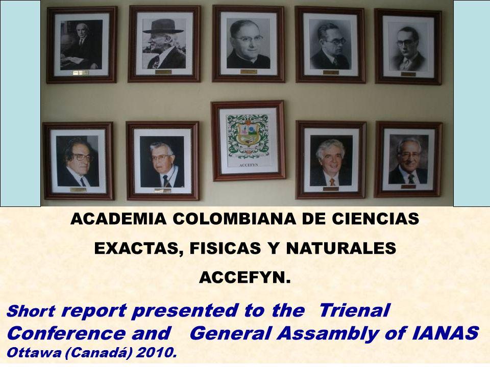 ACADEMIA COLOMBIANA DE CIENCIAS EXACTAS, FISICAS Y NATURALES ACCEFYN.