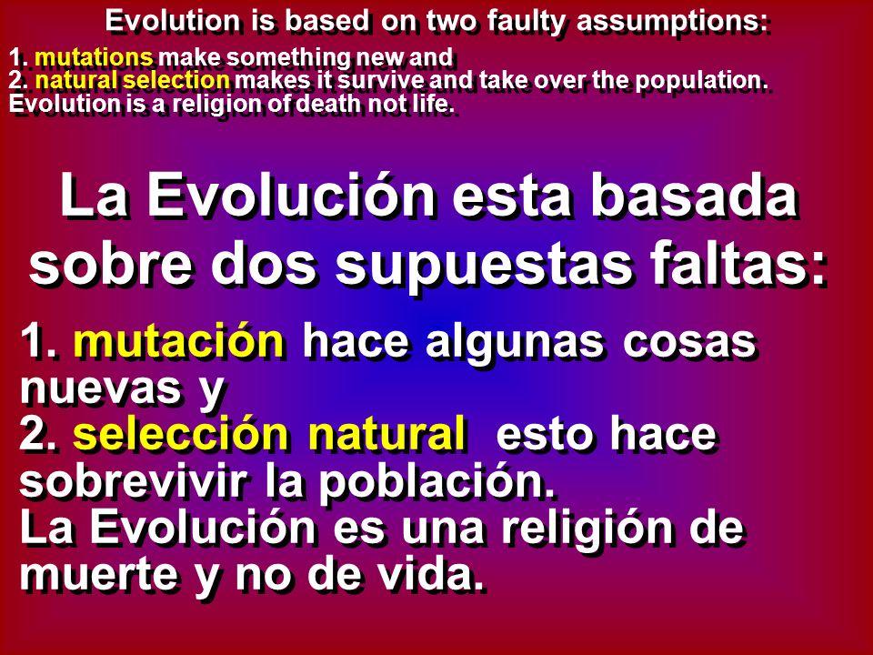 1. mutations make something new and 2.
