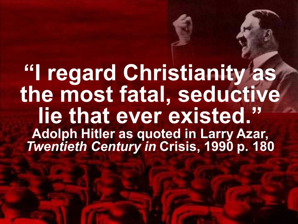 I regard Christianity as the most fatal, seductive lie that ever existed.