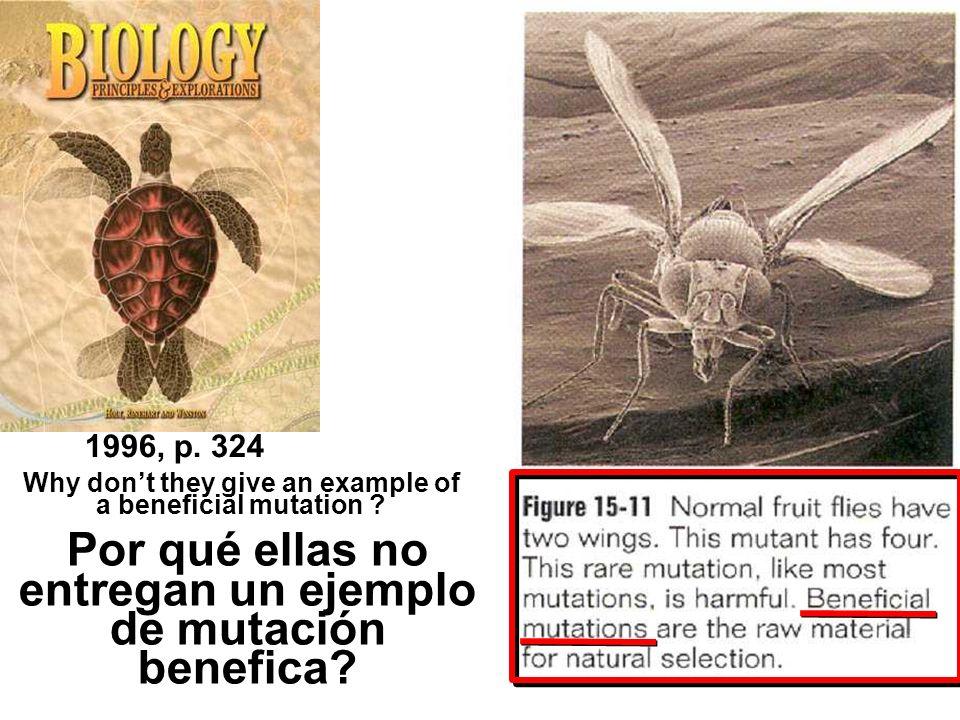 1996, p. 324 Por qué ellas no entregan un ejemplo de mutación benefica? Why dont they give an example of a beneficial mutation ?