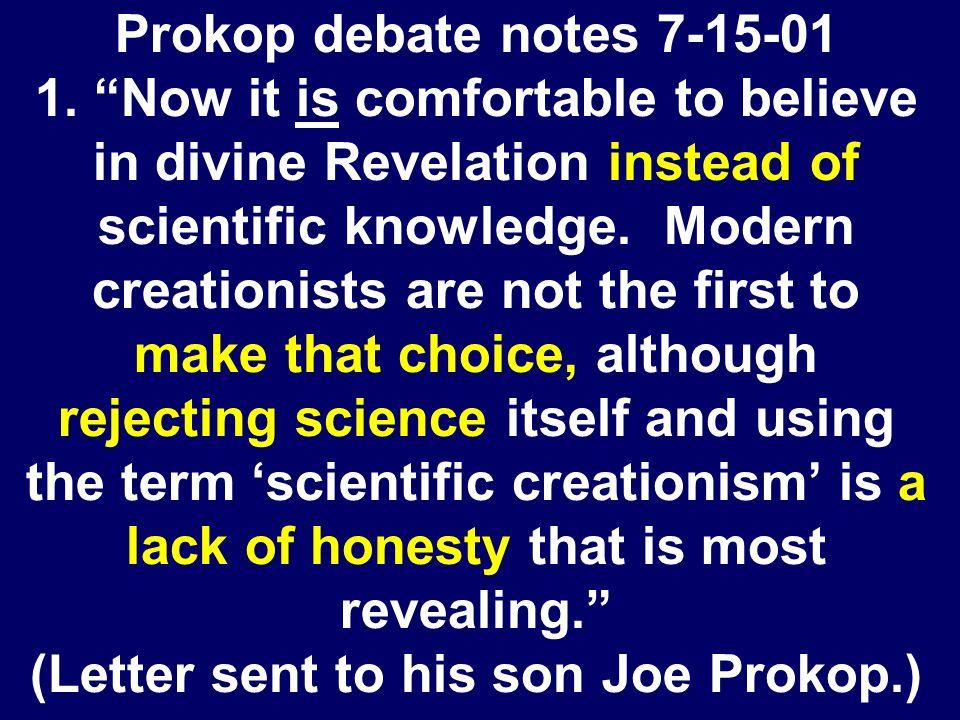 Prokop debate notes 7-15-01 1.