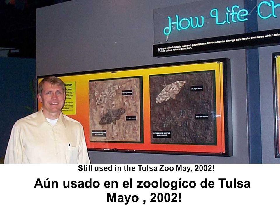 Still used in the Tulsa Zoo May, 2002! Aún usado en el zoologíco de Tulsa Mayo, 2002!