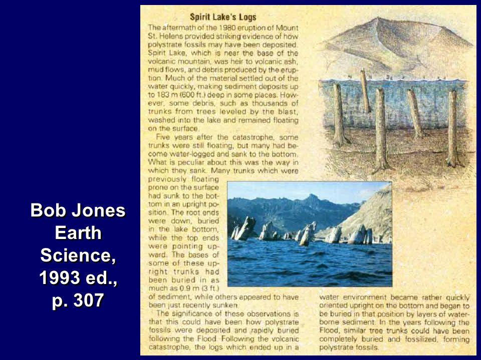 Bob Jones Earth Science, 1993 ed., p. 307 Bob Jones Earth Science, 1993 ed., p. 307