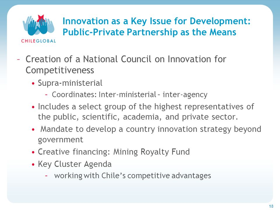 Haga clic para cambiar el estilo de títu 18 Innovation as a Key Issue for Development: Public-Private Partnership as the Means –Creation of a National