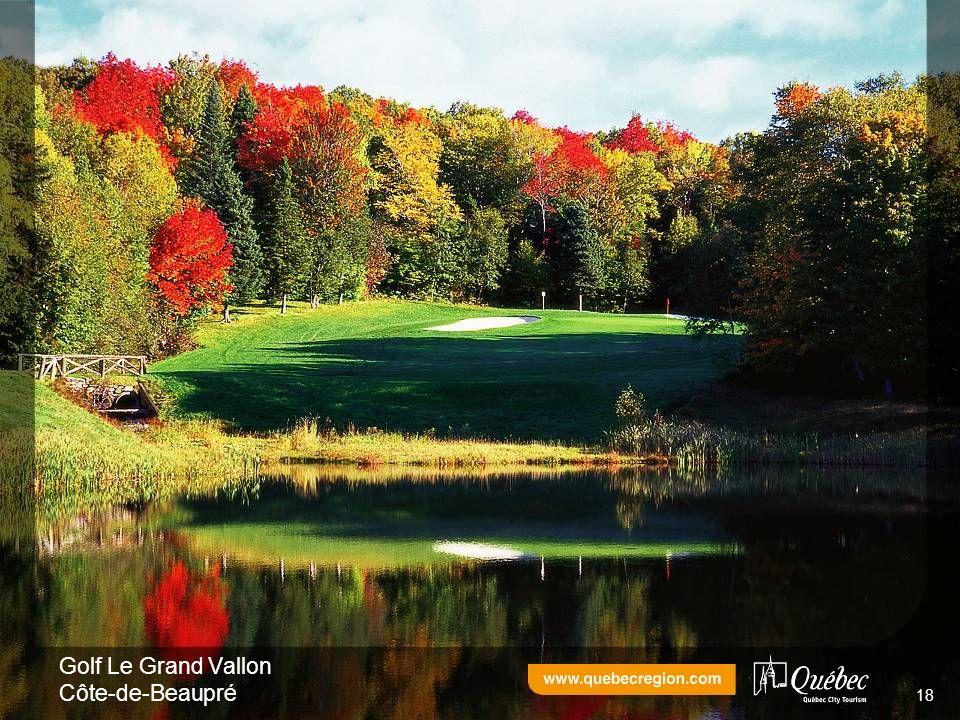 Golf Le Grand Vallon Côte-de-Beaupré 18