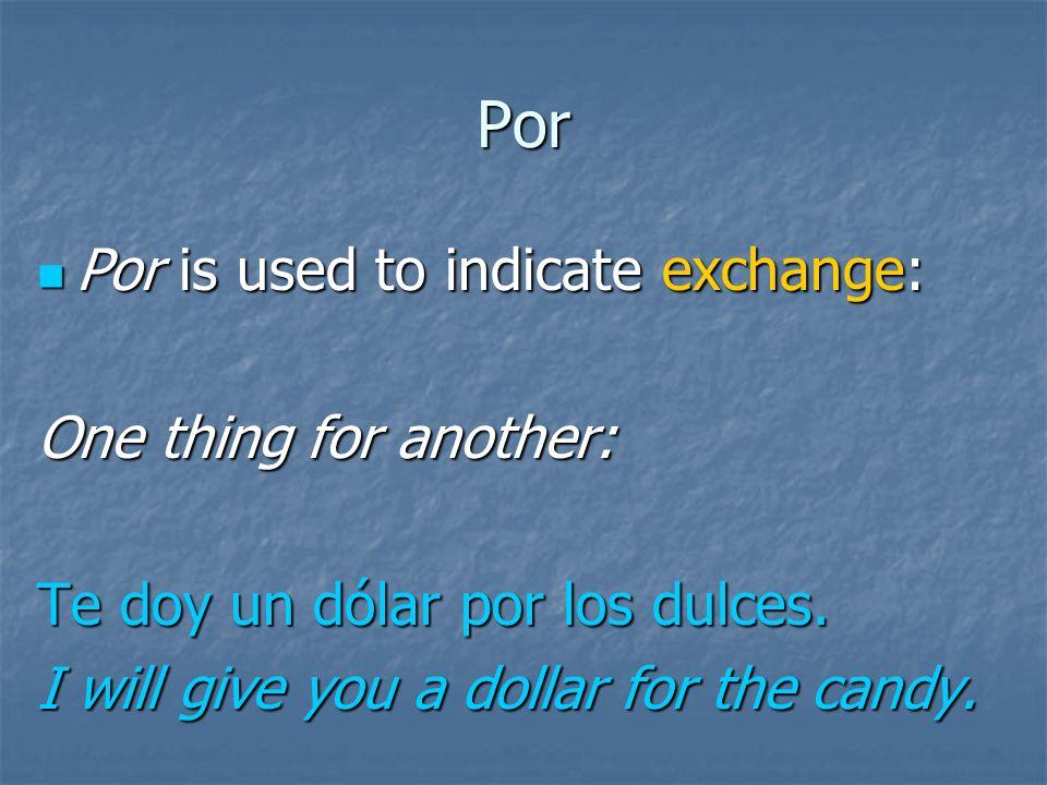 Por Por is used to indicate emotion: Por is used to indicate emotion: (We mentioned this earlier.) Elena se sintió triste por su mamá. Elena felt sad