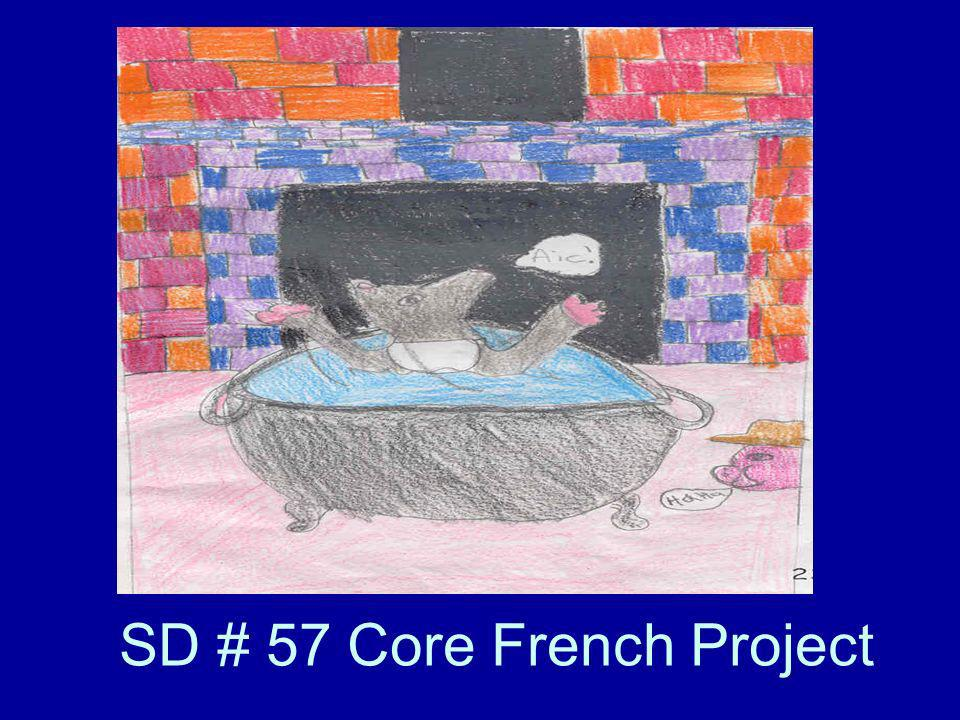 SD # 57 Core French Project