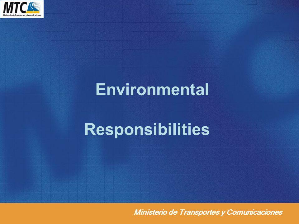 Ministerio de Transportes y Comunicaciones Environmental Responsibilities