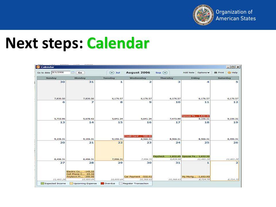 Calendar Next steps: Calendar