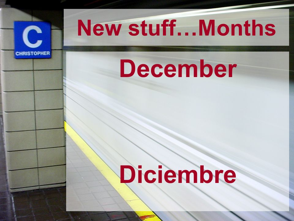 December Diciembre