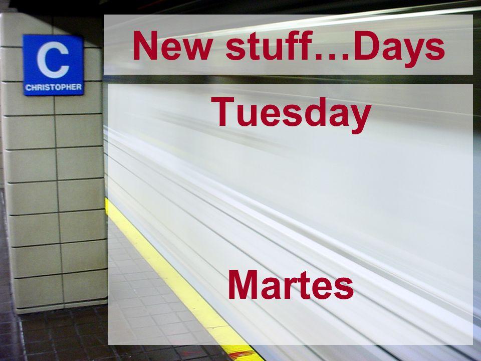 Tuesday Martes