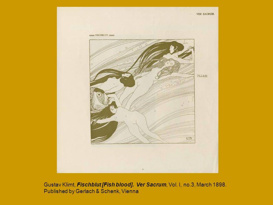 Gustav Klimt, Fischblut [Fish blood]. Ver Sacrum, Vol. I, no.3, March 1898. Published by Gerlach & Schenk, Vienna