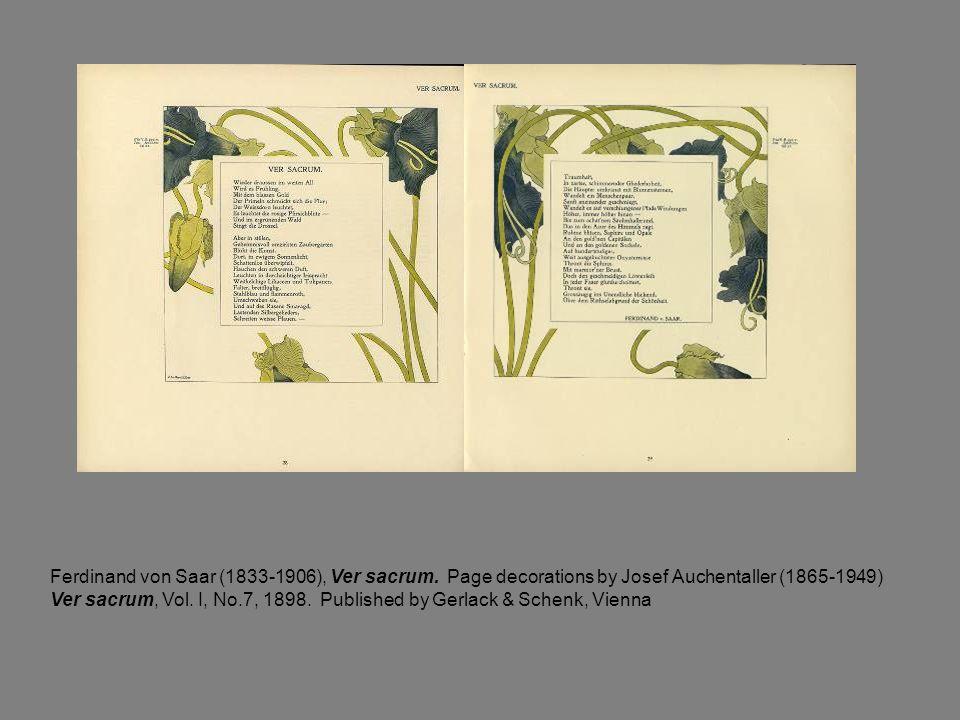 Ferdinand von Saar (1833-1906), Ver sacrum. Page decorations by Josef Auchentaller (1865-1949) Ver sacrum, Vol. I, No.7, 1898. Published by Gerlack &