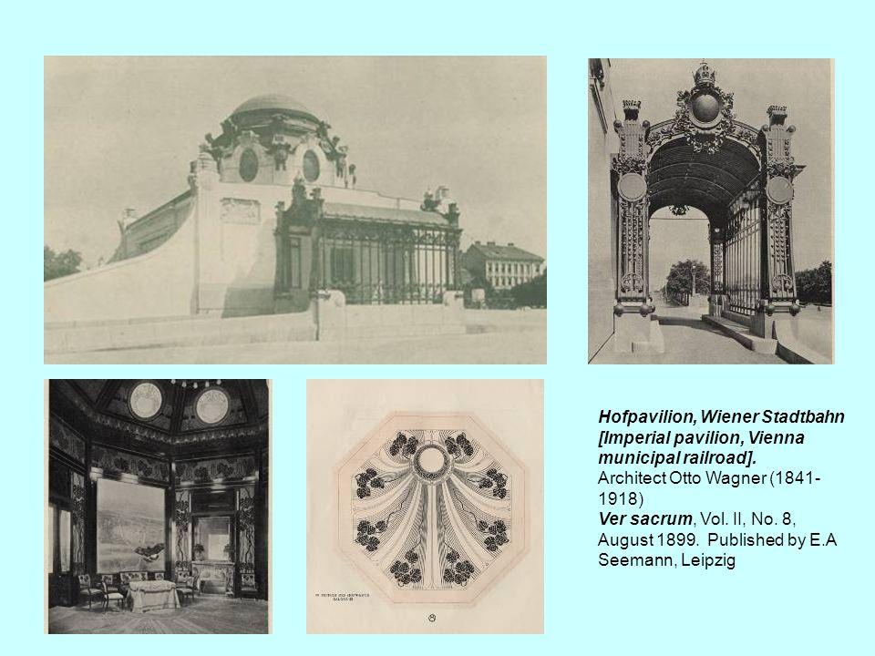 Hofpavilion, Wiener Stadtbahn [Imperial pavilion, Vienna municipal railroad]. Architect Otto Wagner (1841- 1918) Ver sacrum, Vol. II, No. 8, August 18
