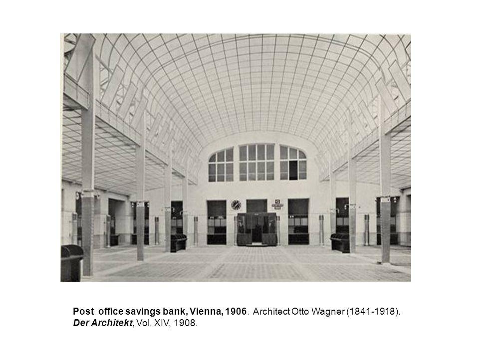 Post office savings bank, Vienna, 1906. Architect Otto Wagner (1841-1918). Der Architekt, Vol. XIV, 1908.