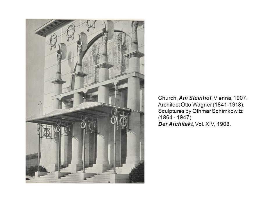 Church, Am Steinhof, Vienna, 1907. Architect Otto Wagner (1841-1918). Sculptures by Othmar Schimkowitz (1864 - 1947) Der Architekt, Vol. XIV, 1908.