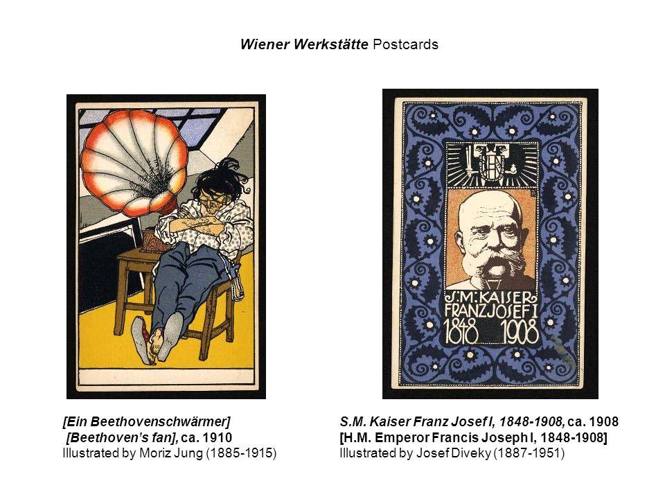[Ein Beethovenschwärmer] [Beethovens fan], ca. 1910 Illustrated by Moriz Jung (1885-1915) S.M. Kaiser Franz Josef I, 1848-1908, ca. 1908 [H.M. Emperor