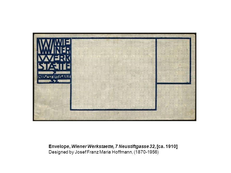 Envelope, Wiener Werkstaette, 7 Neustiftgasse 32, [ca. 1910] Designed by Josef Franz Maria Hoffmann, (1870-1956)