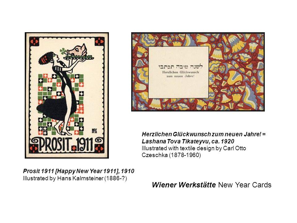 Prosit 1911 [Happy New Year 1911], 1910 Illustrated by Hans Kalmsteiner (1886-?) Herzlichen Glückwunsch zum neuen Jahre! = Lashana Tova Tikateyvu, ca.