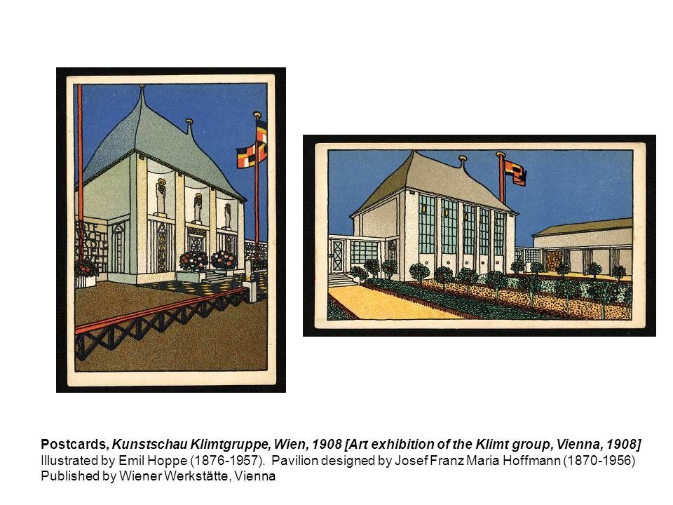 Postcards, Kunstschau Klimtgruppe, Wien, 1908 [Art exhibition of the Klimt group, Vienna, 1908] Illustrated by Emil Hoppe (1876-1957). Pavilion design