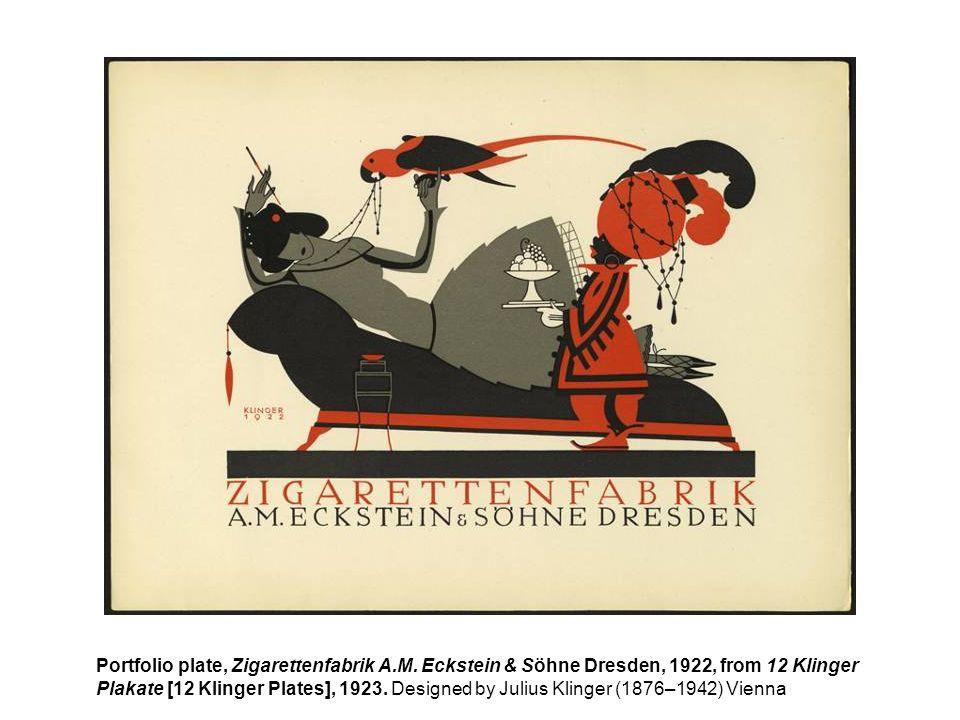 Portfolio plate, Zigarettenfabrik A.M. Eckstein & Söhne Dresden, 1922, from 12 Klinger Plakate [12 Klinger Plates], 1923. Designed by Julius Klinger (